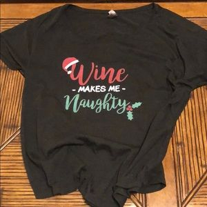 Wine Makes Me Naughty Tee